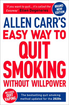 Allen Carr's Easy Way to Quit Smoking Without Willpower - Includes Quit Vaping - Allen Carr pdf download