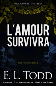 L'amour survivra - E. L. Todd pdf download