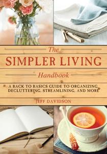 Simpler Living Handbook - Jeff Davidson pdf download