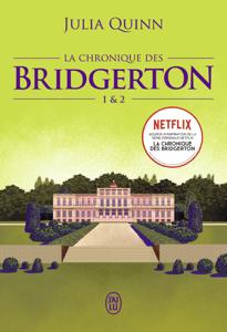 La chronique des Bridgerton (Tomes 1 & 2) - Julia Quinn pdf download