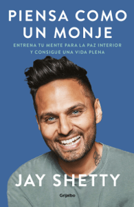 Piensa como un monje - Jay Shetty pdf download