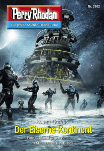 Perry Rhodan 3102: Der Eiserne Kontinent - Robert Corvus pdf download