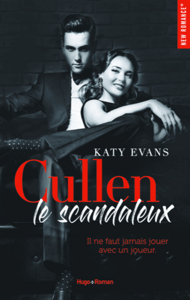 Cullen, le scandaleux - Katy Evans pdf download