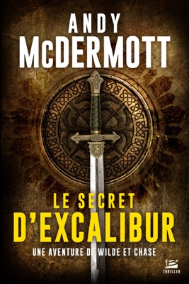 Le Secret d'Excalibur - Andy McDermott pdf download