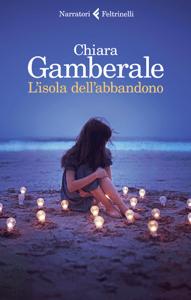 L'isola dell'abbandono - Chiara Gamberale pdf download