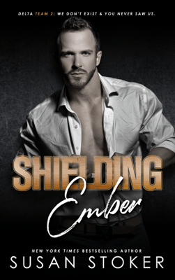 Shielding Ember - Susan Stoker pdf download