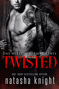 Twisted: Das Willow Vermächtnis - Natasha Knight pdf download