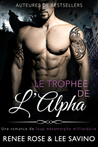 Le Trophee de l'Alpha - Renee Rose & Lee Savino pdf download