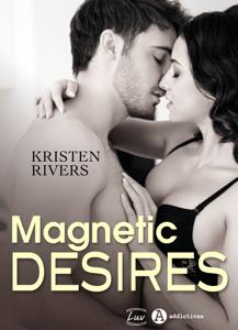 Magnetic Desires - Kristen Rivers pdf download