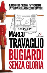 Bugiardi senza gloria - Marco Travaglio pdf download