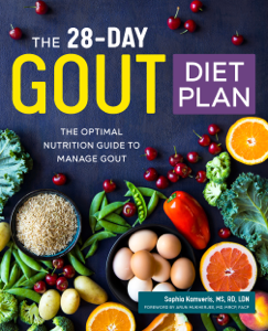 The 28-Day Gout Diet Plan: The Optimal Nutrition Guide to Manage Gout - Sophia Kamveris, MS, RD, LDN pdf download