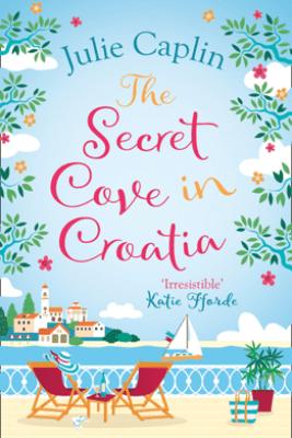 The Secret Cove in Croatia - Julie Caplin