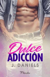 Dulce adicción - J Daniels pdf download