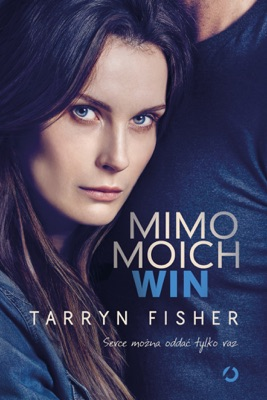 Mimo moich win - Tarryn Fisher pdf download