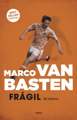 Frágil. Mi historia - Marco van Basten pdf download