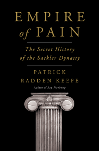Empire of Pain - Patrick Radden Keefe pdf download