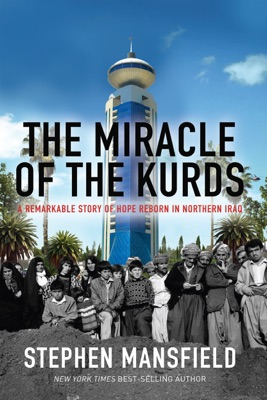 The Miracle of the Kurds - Stephen Mansfield pdf download