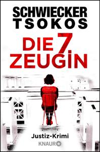 Die siebte Zeugin - Florian Schwiecker & Michael Tsokos pdf download