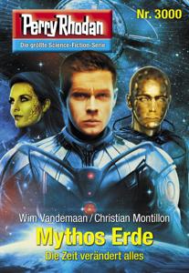 Perry Rhodan 3000: Mythos Erde - Wim Vandemaan & Christian Montillon pdf download