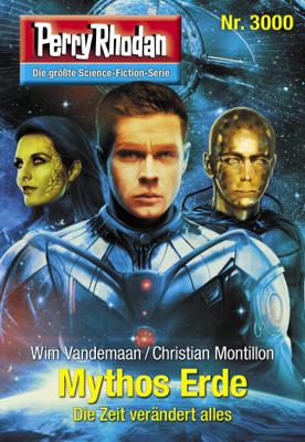 Perry Rhodan 3000: Mythos Erde - Wim Vandemaan & Christian Montillon pdf download