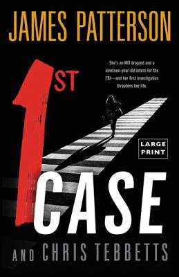 1st Case - James Patterson & Chris Tebbetts pdf download