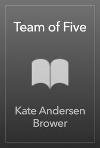 Team of Five - Kate Andersen Brower pdf download