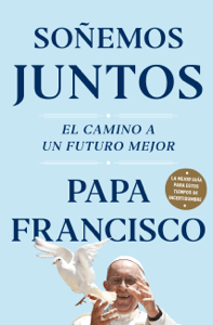 Soñemos juntos - Papa Francisco pdf download