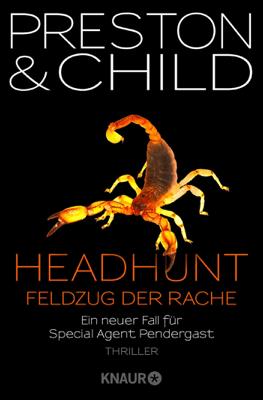 Headhunt - Feldzug der Rache - Douglas Preston & Lincoln Child pdf download