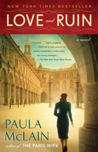 Love and Ruin - Paula McLain pdf download