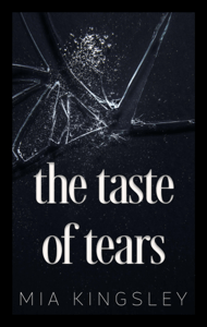 The Taste Of Tears - Mia Kingsley pdf download