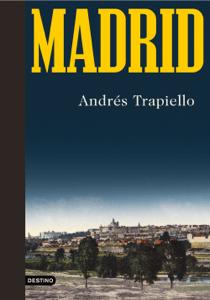 Madrid - Andrés Trapiello pdf download