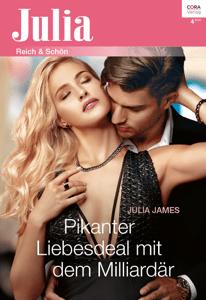 Pikanter Liebesdeal mit dem Milliardär - Julia James pdf download