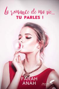 La romance de ma vie... TU PARLES ! - Farah Anah pdf download