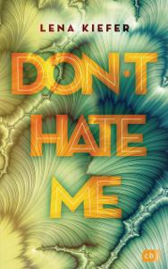 Don't HATE me - Lena Kiefer pdf download