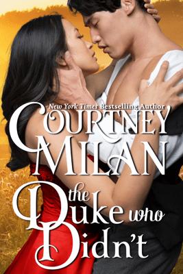 The Duke Who Didn't - Courtney Milan pdf download