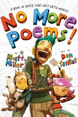 No More Poems! - Rhett Miller & Dan Santat