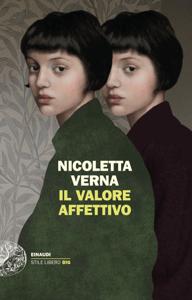 Il valore affettivo - Nicoletta Verna pdf download