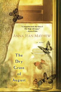 The Dry Grass of August - Anna Jean Mayhew pdf download