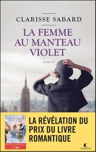 La femme au manteau violet - Clarisse Sabard pdf download