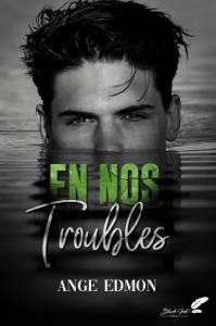 En nos troubles - Ange Edmon pdf download