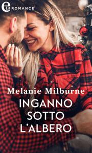 Inganno sotto l'albero (eLit) - Melanie Milburne pdf download