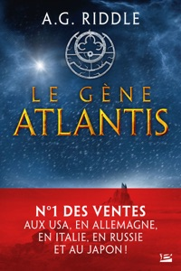 Le Gène Atlantis - A. G. Riddle pdf download