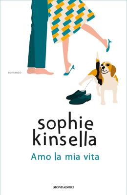 Amo la mia vita - Sophie Kinsella pdf download