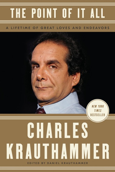 The Point of It All by Charles Krauthammer & Daniel Krauthammer PDF Download