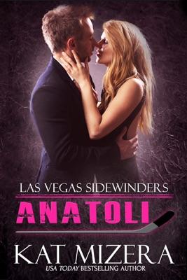 Las Vegas Sidewinders: Anatoli - Kat Mizera pdf download