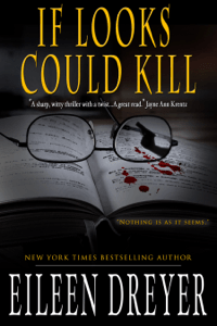 If Looks Could Kill - Eileen Dreyer pdf download