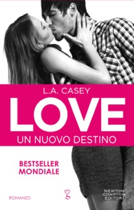 Love. Un nuovo destino - L.A. Casey pdf download