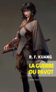 La guerre du pavot - R. F. Kuang pdf download