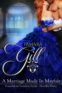 A Marriage Made in Mayfair - Tamara Gill pdf download
