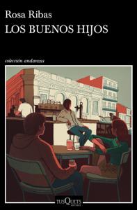 Los buenos hijos - Rosa Ribas pdf download